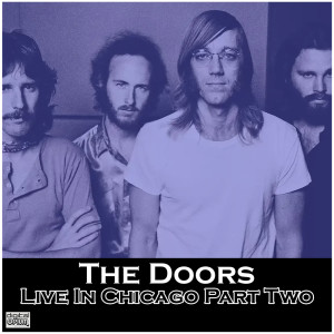 The Doors的專輯Live In Chicago Part Two
