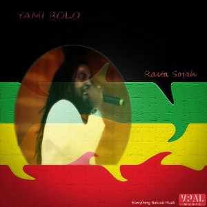 Album Rasta Sojah from Yami Bolo