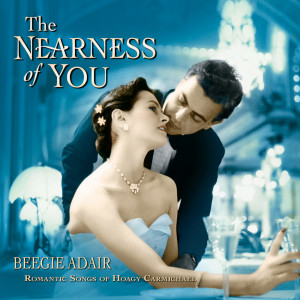 The Nearness Of You 2005 Beegie Adair