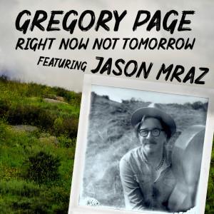 Album Right Now Not Tomorrow from Jason Mraz