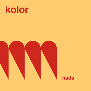 KOLOR的專輯Nada