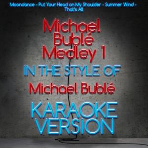 Karaoke - Ameritz的專輯Michael Buble Medley 1 (Karaoke Version) - Single