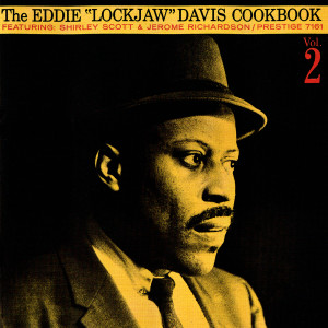 "Album The Eddie ""Lockjaw"" Davis Cookbook, Vol. 2 from Eddie ""Lockjaw"" Davis"