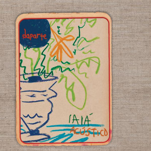 Album Iaiá (Acústico) from Daparte