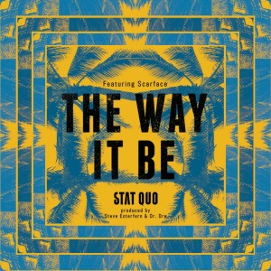 Album The Way It Be (feat. Scarface) - Single from Stat Quo