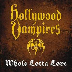 Album Whole Lotta Love from Hollywood Vampires