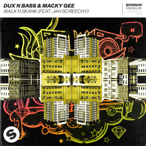 Album Walk n Skank (feat. Jah Screechy) from Dux N Bass