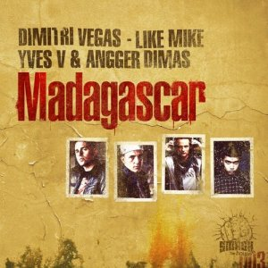 Dimitri Vegas的專輯Madagascar