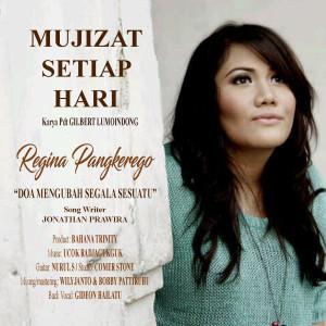 Doa Mengubah Segala Sesuatu dari Regina Pangkerego