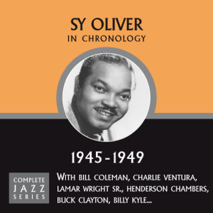 Sy Oliver的專輯Complete Jazz Series 1945 - 1949