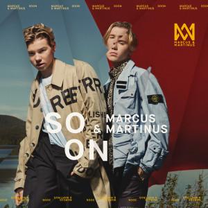 SOON dari Marcus & Martinus