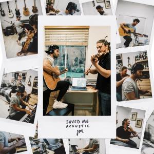 SAVED ME (Acoustic) (Explicit)