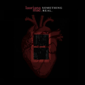Album Something Real from Lauriana Mae