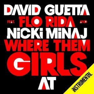David Guetta的專輯Where Them Girls At (Instrumental)
