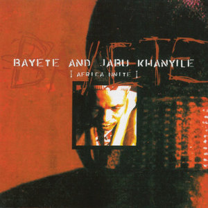 Album Africa Unite from Bayete And Jabu Khanyile