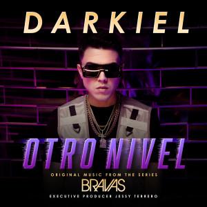 "Darkiel的專輯Otro Nivel (From the Series ""Bravas"")"