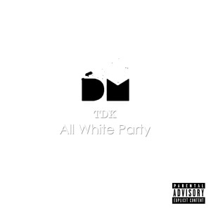 Album Tdk All White Party (feat. Lungelo) from Lungelo