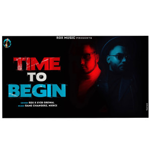 RDX的專輯Time to Begin (Explicit)