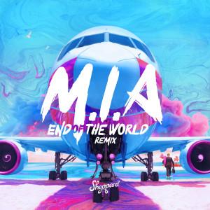 Sheppard的專輯M.I.A (End Of The World Remix)