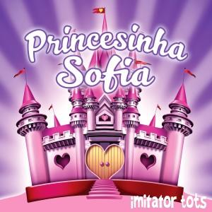 Album Princesinha Sofia from Imitator Tots