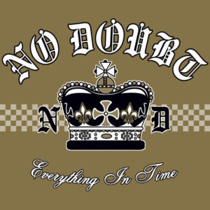 Album Everything In Time (B-sides, Rarities, Remixes) from No Doubt