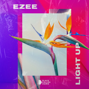 Ezee的專輯Light Up