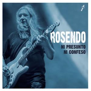 Album Ni presunto ni confeso from Rosendo