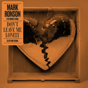Album Don't Leave Me Lonely (Claptone Remix) from Mark Ronson