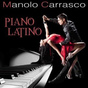 Album Piano Latino from Manolo Carrasco