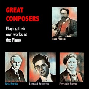 Album Great Composers Playing their own works at The Piano from Leonard Bernstein