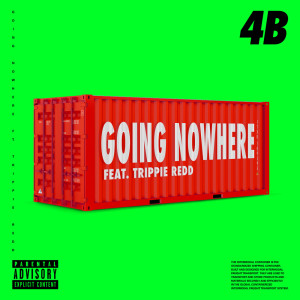 Album Going Nowhere from 4B