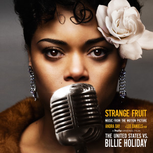 """Album Strange Fruit (Music from the Motion Picture """"The United States vs. Billie Holiday"""") from Andra Day"""