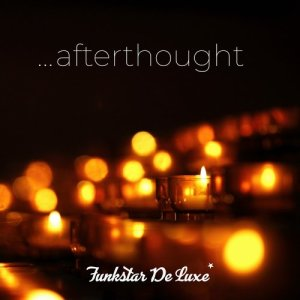 Album Afterthought from Funkstar De Luxe