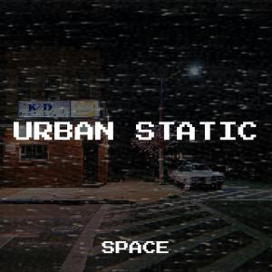 Album Urban Static (Explicit) from Space