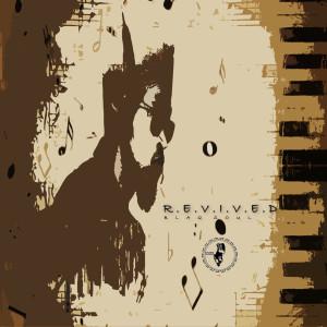 Album R.E.V.I.V.E.D from Blaq Soul