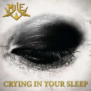 Album Crying in Your Sleep from Mile