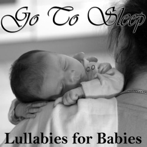 Lullaby Experts的專輯Go to Sleep: Lullabies for Babies