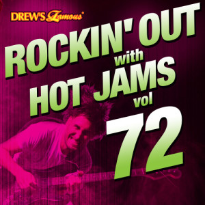 Rockin' out with Hot Jams, Vol. 72