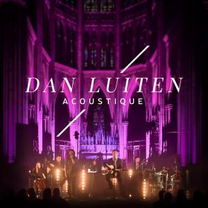 Album Acoustique (Live) from Dan Luiten