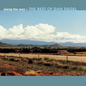Album Along The Way: The Best Of Dan Siegel from Dan Siegel