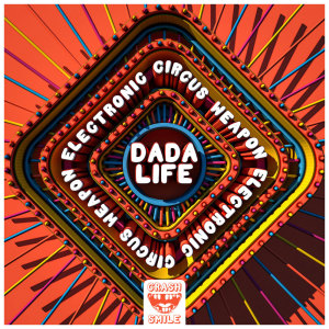 Album Electronic Circus Weapon from Dada Life