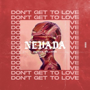 Album Don't Get To Love from Nevada