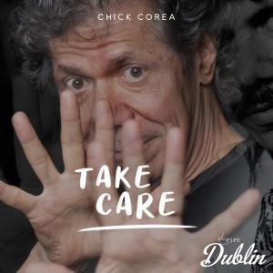 Album Take Care from Chick Corea