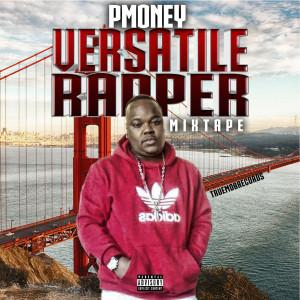 Album Versatile Rapper (Explicit) from P Money