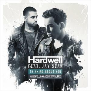 Thinking About You (Hardwell & Kaaze Festival Mix)