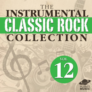 The Hit Co.的專輯The Instrumental Classic Rock Collection, Vol. 12