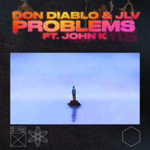 Don Diablo的專輯Problems (Explicit)