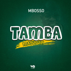 Album Tamba Magufuli from Mbosso