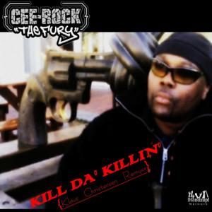 Album Kill Da' Killin' from Cee Rock the Fury
