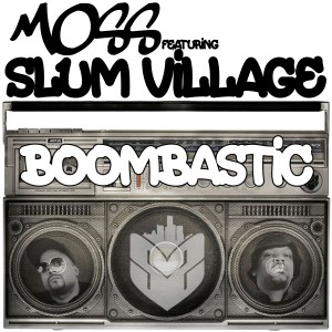Listen to Boombastic song with lyrics from Moss